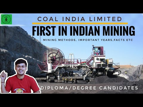 FIRST IN INDIAN MINING HISTORY- IMPORTANT YEARS OF CIL- COAL INDIA GENERAL AWARENESS