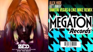 Zedd Vs. Alex Hide & Dimitri Vegas & Like Mike - Stay The Night Vs. Get Away (Hardwell Mashup)