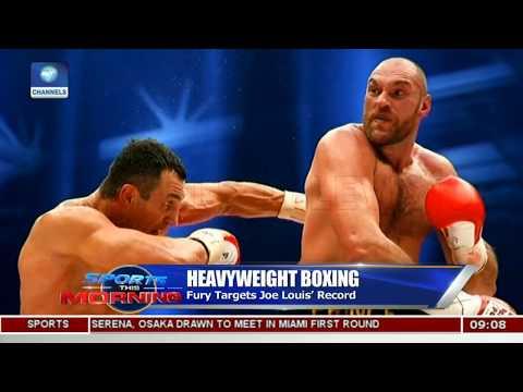 Fury On Joe Louis Boxing Record,Osaka Serena Miami Open Face Off Pt.2 |Sports This Morning|