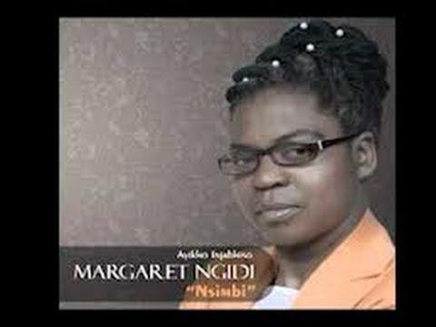 Margaret Ngidi  - Sinomhlobo ongu Jesu