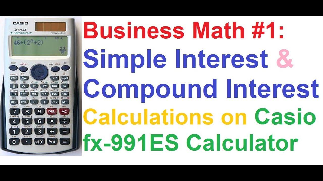 business math 1 simple interest compound interest calculations