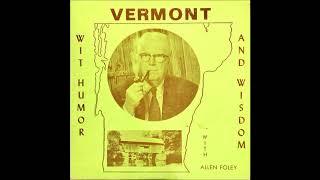 Allen Foley  Vermont Wit, Humor and Wisdom