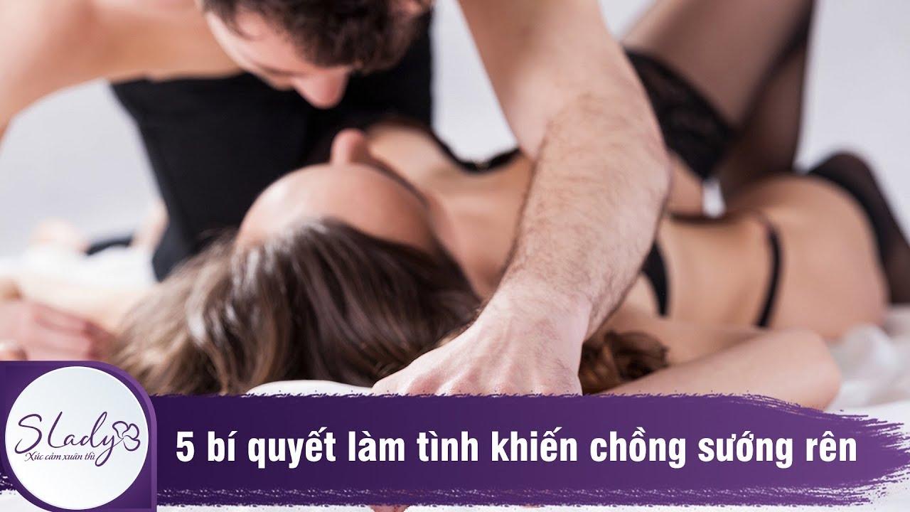 5 bí quyết làm tình chồng thỏa mãn sung sướng đến đê mê – SLady