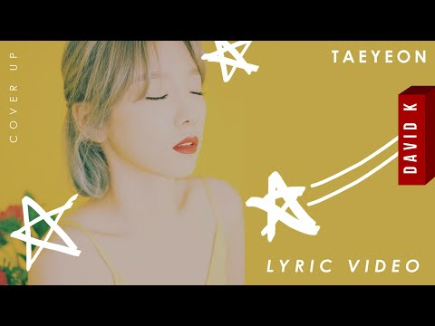 Taeyeon 'Cover Up' Color Coded Lyrics (Han/Rom/Eng)