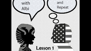Learn Albanian with Albi - Lesson 1 (Listening & Speaking)