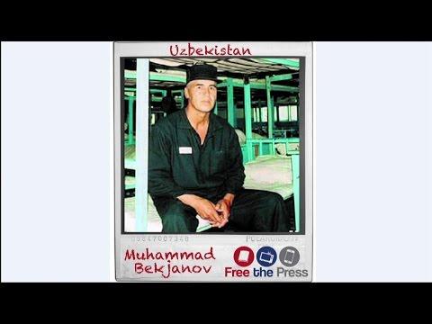 Free the Press: The Case of Muhammad Bekjanov in Uzbekistan