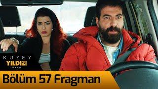 Kuzey Yıldızı İlk Aşk 57. Bölüm Fragman