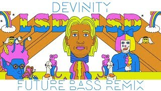 Lsd Genius Devinity Future Bass Remix.mp3