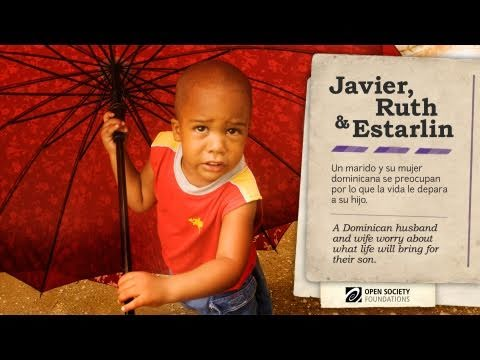 Stateless in the Dominican Republic: Javier, Ruth, & Estarlin