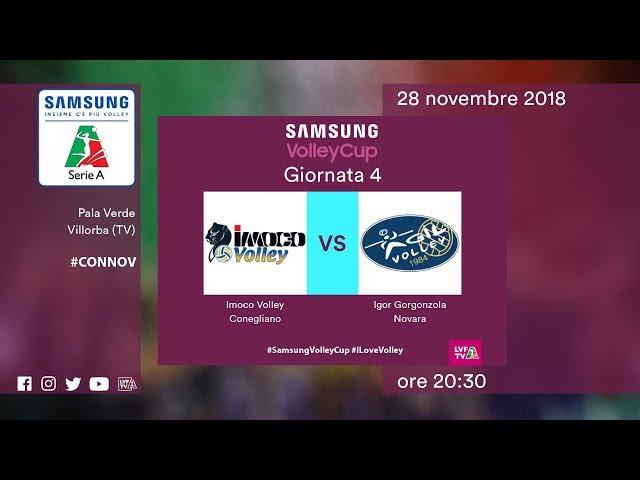 Conegliano - Novara   Speciale   4^ Giornata   Samsung Volley Cup 2018/19