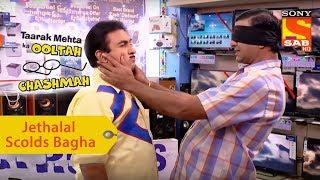 Your Favorite Character | Jethalal Scolds Bagha | Taarak Mehta Ka Ooltah Chashmah