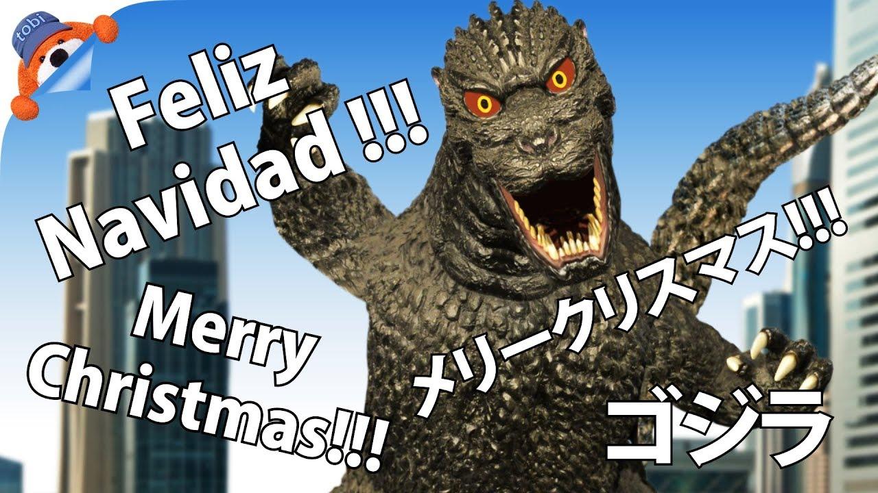 Godzilla - Feliz Navidad - Merry Christmas - YouTube