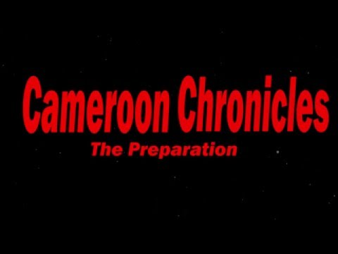 Cameroon Chronicles: The Preparation. vLog #1