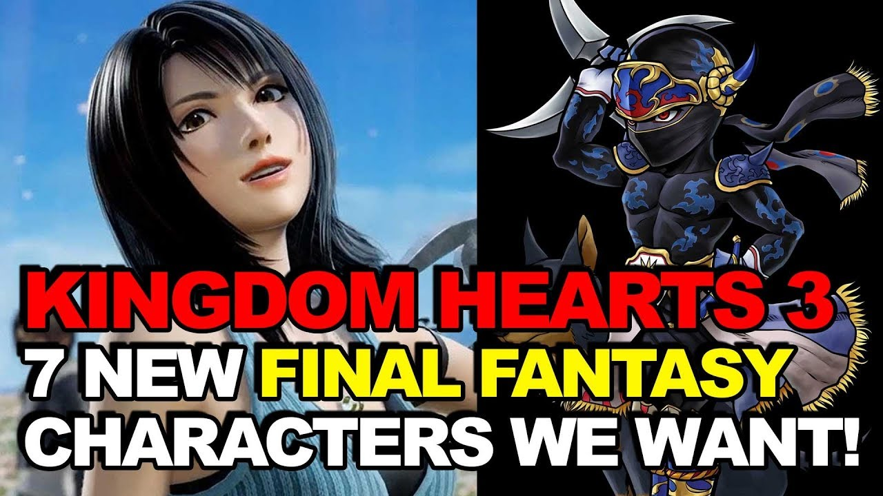 7 NEW Final Fantasy Characters We'd Love In Kingdom Hearts 3!