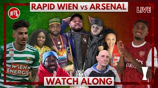 Rapid Vienna vs Arsenal | Watch Along Live