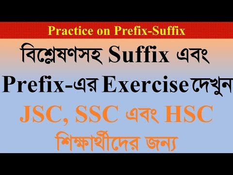 Suffix And Prefix For The JSC-SSC-HSC Learners Exercise 6-10