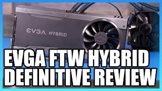 EVGA GTX 1080 FTW Hybrid Review vs. MSI Sea Hawk X