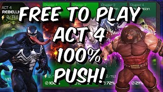 Act 4 100 Push - Chapter 3 100 - Free To Play Adventures! - Marvel Contest Of Champions