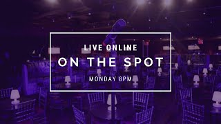 On The Spot: LIVE August 31st