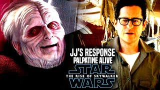 Star Wars The Rise Of Skywalker JJ Abrams Response To Palpatine Alive! (Star Wars Episode 9)