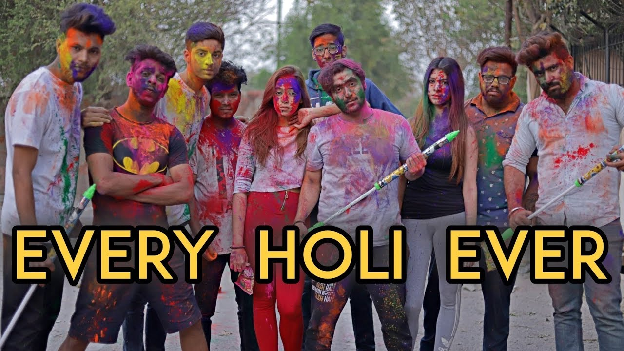 Download Every Holi Ever | Harsh Beniwal