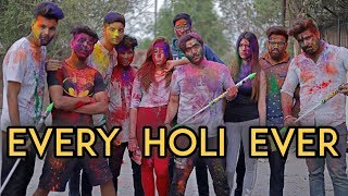 Every Holi Ever | Harsh Beniwal thumbnail