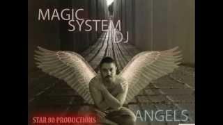 Magic System DJ  -  Angels