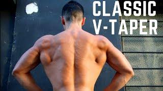Bigger Back   Wider Lats   Classic V taper TIPS