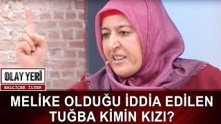 Olay Yeri - Balçiçek İlter | TUĞBA İLE İLGİLİ BİLİNMEYENLERİ ANLATTI!