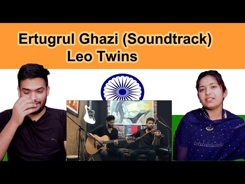 Ertugrul Ghazi Soundtrack  Leo Twins  Indian Reaction  Swaggy d