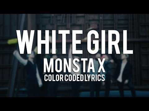 MONSTA X - WHITE GIRL Color Coded Lyrics [Rom/Eng/Han] 1080p