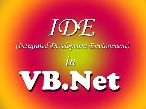IDE (Integrated Development Environment) in VB.Net