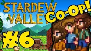 STARDEW VALLEY: Co-Op Multiplayer! - Episode 6