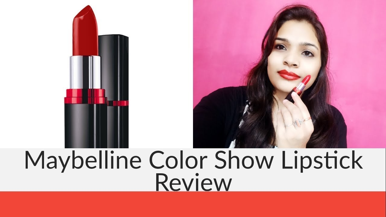 dacfd84a6  AwesomePriyanka  MaybellineColorshowLipstick  MaybellineLipstickReview