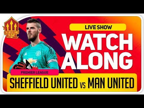 SHEFFIELD UNITED Vs MANCHESTER UNITED | With Mark Goldbridge LIVE
