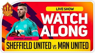 SHEFFIELD UNITED vs MANCHESTER UNITED | With Mark Goldbridge LIVE