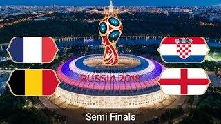 Fifa World Cup 2018 | Semi Finals | Fixtures | Date | Time | Venue | Full Schedule