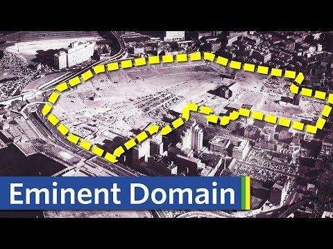How Eminent Domain Destroys Neighborhoods