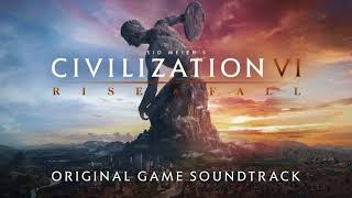Video Civilization VI: Rise and Fall - Original Game Soundtrack download MP3, 3GP, MP4, WEBM, AVI, FLV Maret 2018