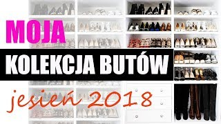 MOJA (chyba dość duża ) KOLEKCJA BUTÓW JESIEŃ 2018 | trendy jesień 2018/19 ShoeLove