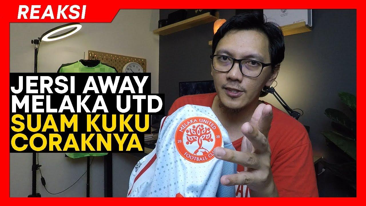 Download REVIEW JERSI   Jersi Away Melaka United FC 2021   Design biasa-biasa tapi kualiti padu!