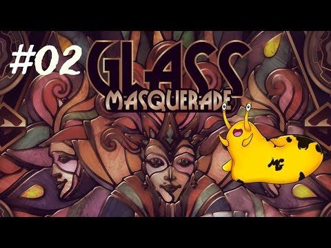 Glass Masquerade - Episode 2 [Fit Damn You]: