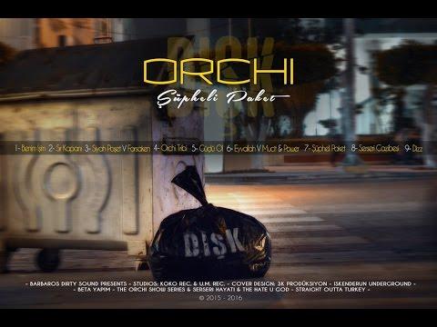 Orchi - DIŞK / Şüpheli Paket Full Albüm RMX (Official Video)
