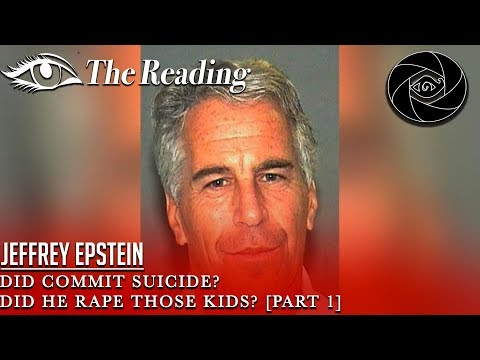 psychic-reading---jeffrey-epstein---why-did-he-commit-suicide?-did-he-rape-those-kids?-[part-1]