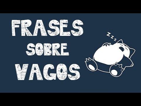 Frases graciosas sobre vagos, flojos y holgazanes