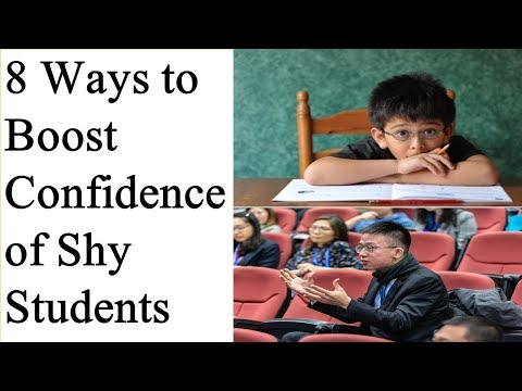 8 Ways to Boost Confidence of Shy Students