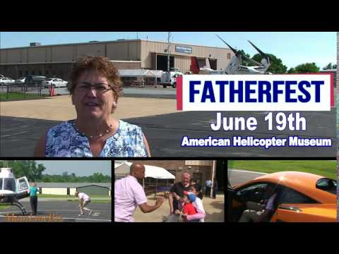 FatherFest at American Helicopter Museum & Education Center