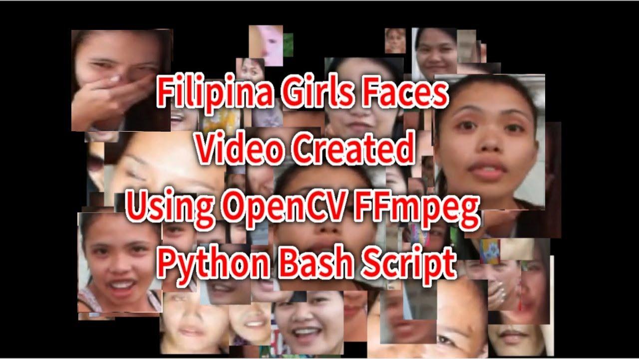Filipina Girls Faces Video Created Using OpenCV FFmpeg Python Bash Script