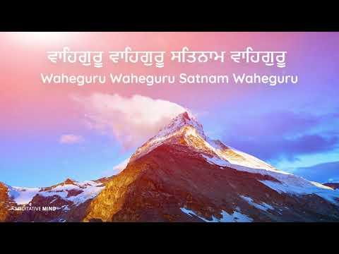 WaheGuru Wahe Guru Satnam Waheguru Simran || Soothing Chanting Meditation Music