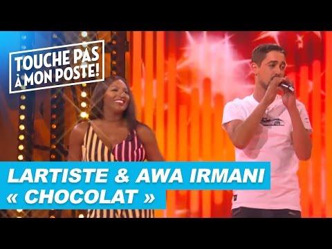 Lartiste & Awa Imani - Chocolat (Live @ TPMP)